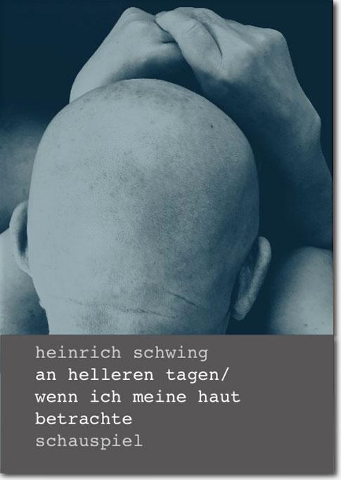 Heinrich-Schwing-Schauspiel-01